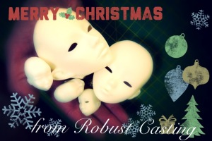 Merry Christmas from Robust Casting